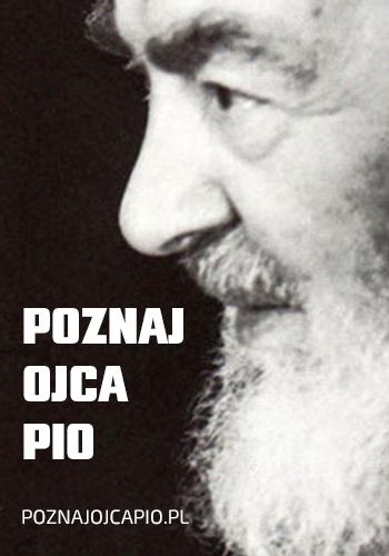 Poznaj Ojca Pio