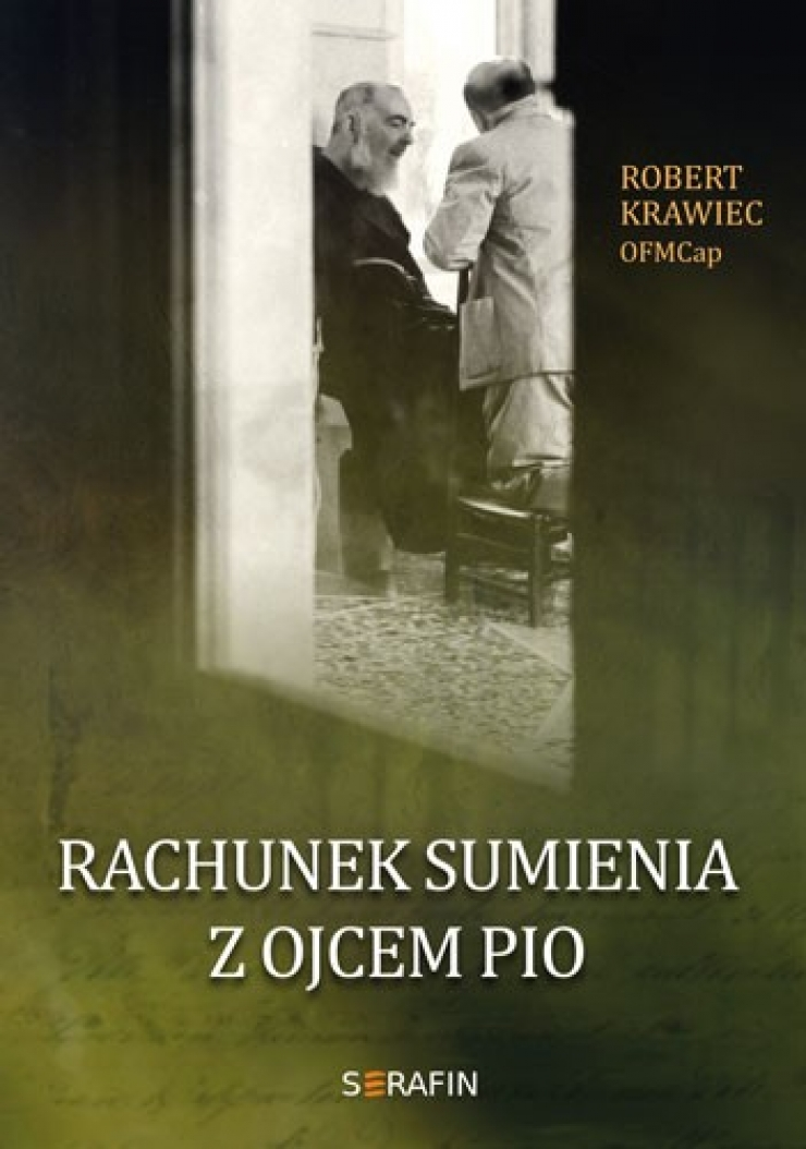 Rachunek sumienia z Ojcem Pio - Robert Krawiec