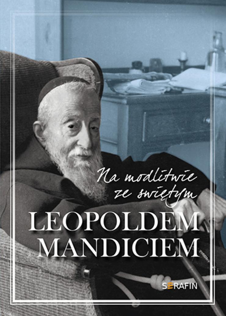 Na modlitwie ze św. Leopoldem Mandiciem