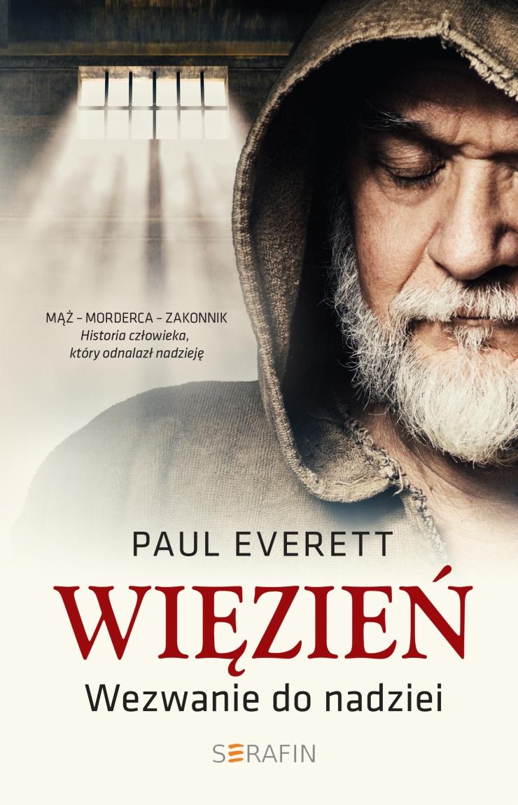 Więzień. Wezwanie do nadziei - Paul Everett